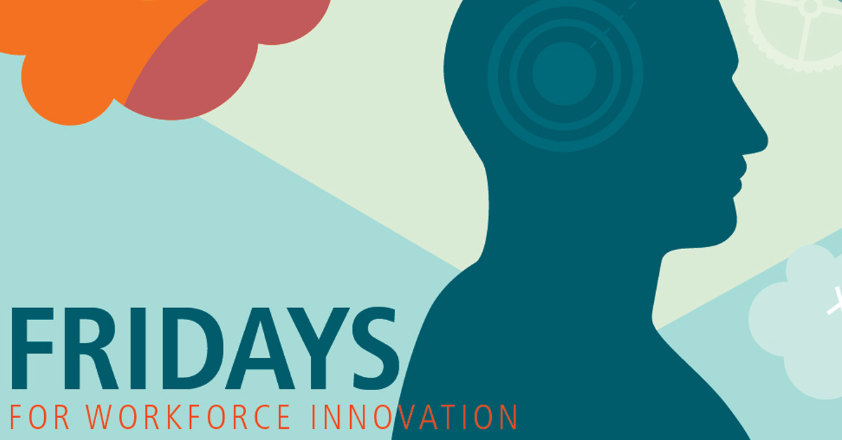 Fridays for Workforce Innovation: Training Evaluation