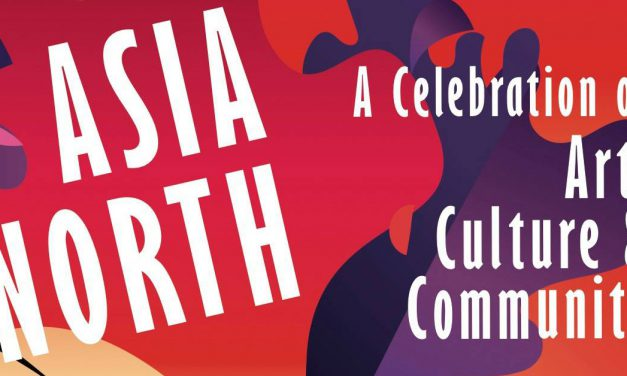Asia North: A Celebration of Art, Culture, and Community