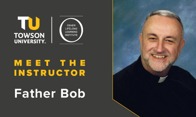 Osher Instructor Spotlight: Father Bob