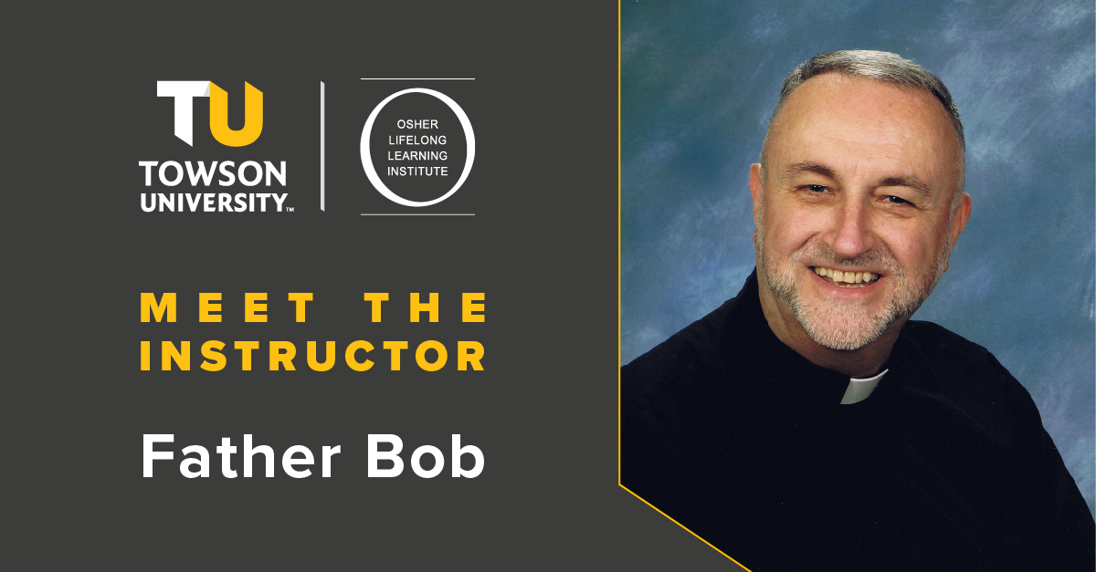 Osher Instructor Spotlight: Father Bob