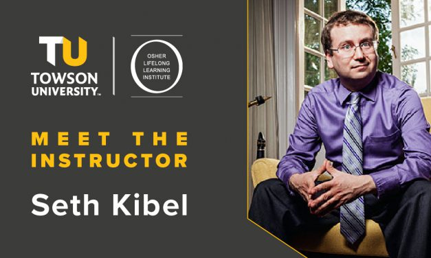 Osher Instructor Spotlight: Seth Kibel