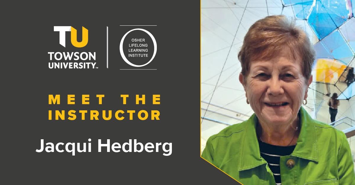 Osher Instructor Spotlight: Jacqui Hedberg