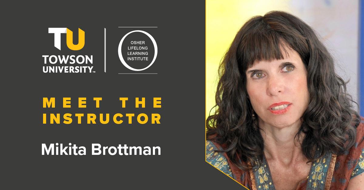 Osher Instructor Spotlight: Mikita Brottman